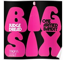 Judge Dread - Big Six / One Armed Bandit Poster