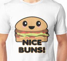 Funny Nice Buns Hamburger Unisex T-Shirt