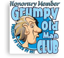 Grumpy Old Man Club - Honorary Member Canvas Print
