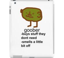 Goober iPad Case/Skin