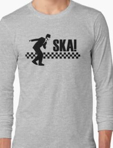 Ska ! Long Sleeve T-Shirt
