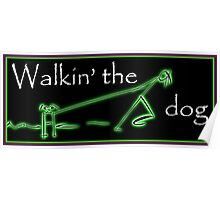 Walkin' the dog...not. Poster