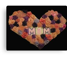 Mom's Heart of Roses Canvas Print