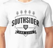 Southsider for Life (light) Unisex T-Shirt