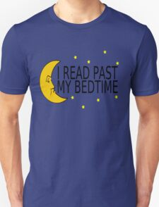 I Read Past My Bedtime Unisex T-Shirt