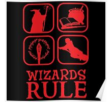 Wizards Rule Poster
