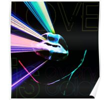 Love is every color Poster