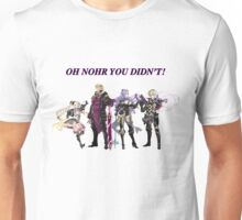 Oh Nohr You Didn't Unisex T-Shirt