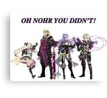 Oh Nohr You Didn't Canvas Print