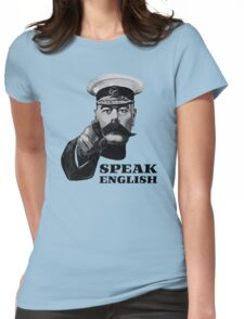 Lord Kitchener Speak English Womens Fitted T-Shirt
