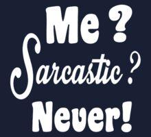Me Sarcastic Never Kids Tee