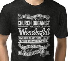 Church organist Tri-blend T-Shirt