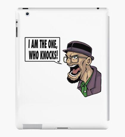 I AM THE ONE WHO KNOCKS (ver 2) iPad Case/Skin