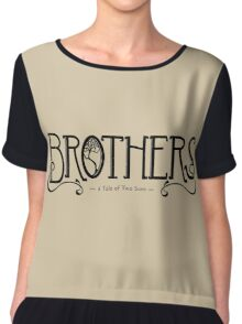 Brothers - a Tale of Two Sons Chiffon Top