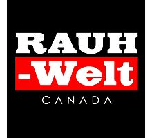 RAUH-WELT BEGRIFF : CANADA Photographic Print