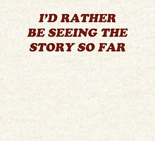 i'd rather be seeing the story so far Hoodie