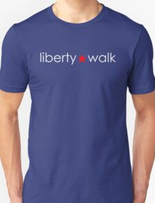 Liberty Walk : Typography Unisex T-Shirt