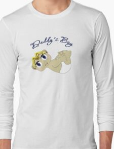 Daddy's Boy Blonde Hair and Blue Eyes Long Sleeve T-Shirt