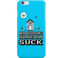 Outside graphics suck iPhone Case/Skin