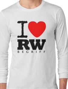 RAUH-WELT BEGRIFF : I LOVE Long Sleeve T-Shirt