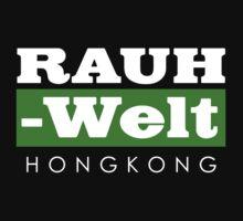 RAUH-WELT BEGRIFF : hongkong Baby Tee