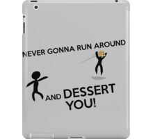 DESSERT YOU iPad Case/Skin