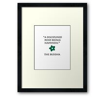 A DISCIPLINED MIND Framed Print