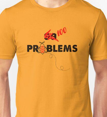100 Problems Unisex T-Shirt