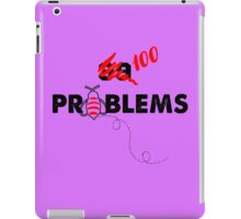 100 Problems iPad Case/Skin