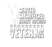 Proud Veteran Served Sacrificed No Regrets Stars Military Army Marines Coast Guard Air Force Navy Reserves USA Patriotic Soldier Photographic Print
