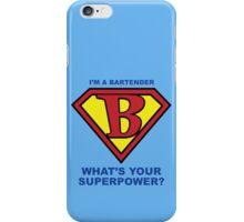 I am the Bartender iPhone Case/Skin