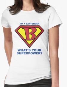 I am the Bartender Womens Fitted T-Shirt
