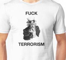 F Terrorism Unisex T-Shirt