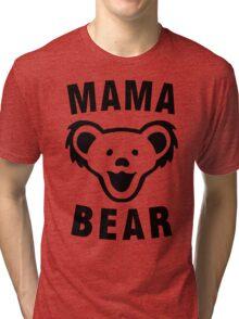 MAMA BEAR Tri-blend T-Shirt
