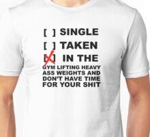 Ain't got time. Unisex T-Shirt