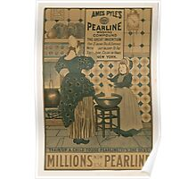 Artist Posters Millions now use Pearline James Pyles's Pearline washing compound the great invention 0877 Poster