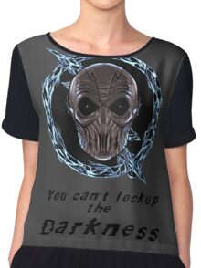 You cant lock up the darkness - zoom Chiffon Top