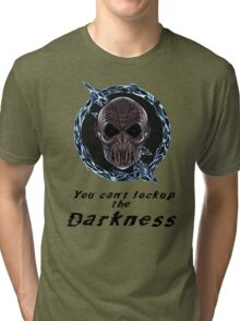 You cant lock up the darkness - zoom Tri-blend T-Shirt
