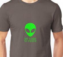 We Come In Peace alien t-shirt Unisex T-Shirt