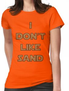 I don't like sand - version 2 Womens Fitted T-Shirt