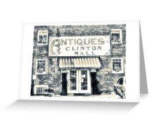 """""""Antiques... Clinton Mall, #4""""... prints and products Greeting Card"""