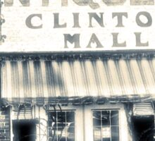 """""""Antiques... Clinton Mall, #4""""... prints and products Sticker"""