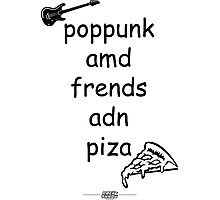 Pop Punk and Friends and Pizza - Black Photographic Print