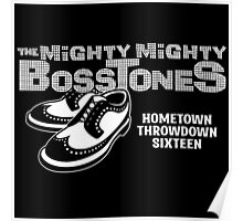 The Mighty Mighty Bosstones : Hometown Throwdown Sixteen Poster