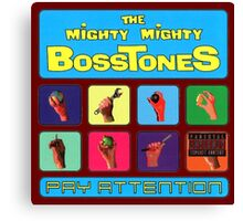 The Mighty Mighty Bosstones : Pay Attention Canvas Print