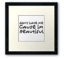 Funny Cute Sweet Cool Quote Beautiful Love Framed Print