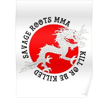 Savage Roots MMA Dragon BLK Poster