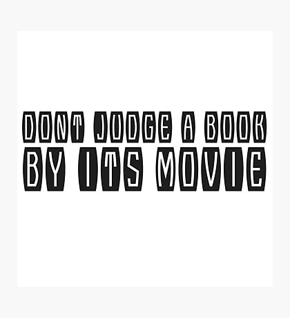 Books Movies Funny Clever humour Smart Joke Cool Photographic Print