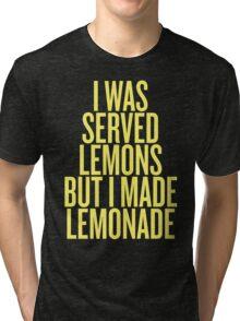 Made Lemonade Tri-blend T-Shirt