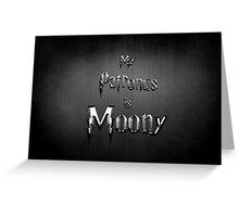 My Patronus is Moony Greeting Card